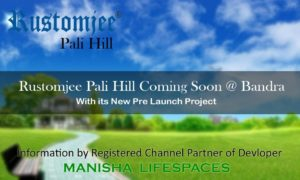 rustomjee-pali-hill-launch-bandra
